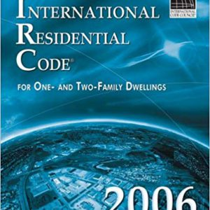 International Residential Code for One and Two Family Dwellings 2006