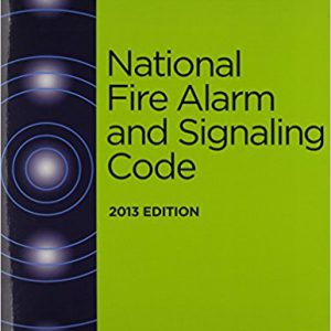 National Fire Alarm and Signaling Code 2013 Edition