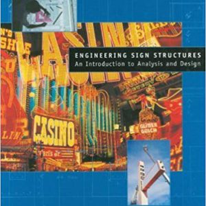 engineering sign structures intro to analysis and design