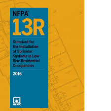 NFPA 13R Standard for the Installation of sprinkler systems in low rise residential occupancies 2016