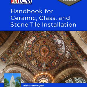 handbook for ceramic glass and stone tile installation 2019